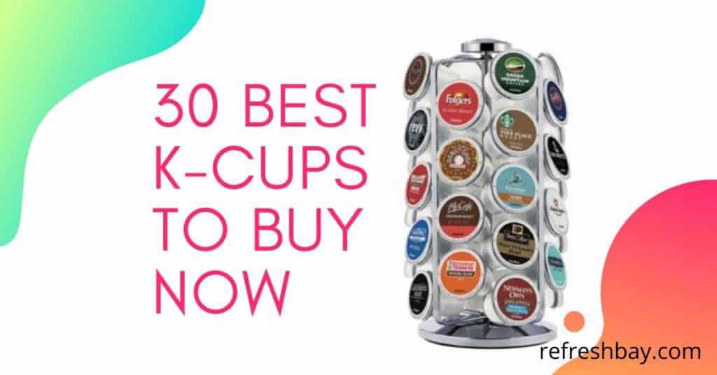 Best kcups