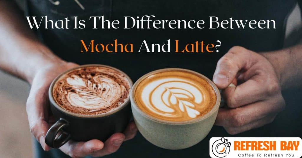Difference Between Mocha And Latte