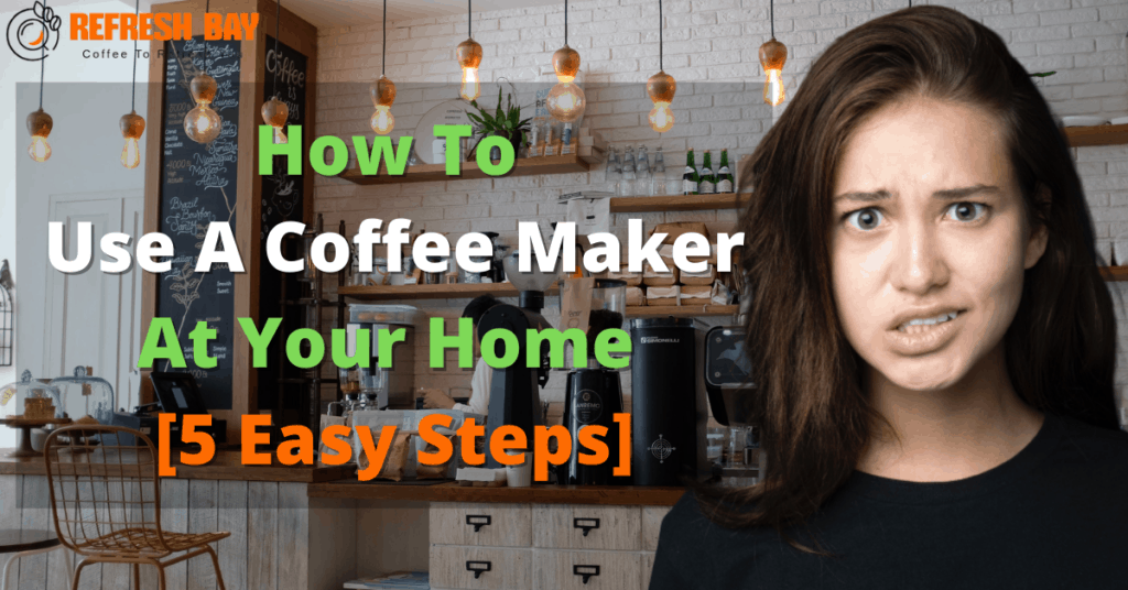 how to use a coffee maker