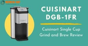 Cuisinart Single Cup Grind and Brew Review