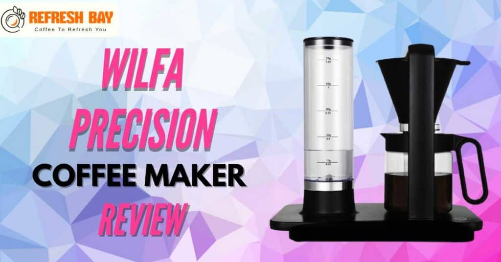 wilfa precision coffee maker review