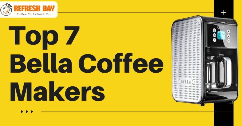 Bella Coffee Maker